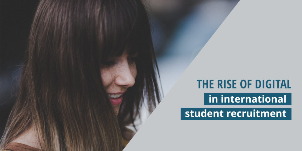 The Rise of Digital in international student recruitment