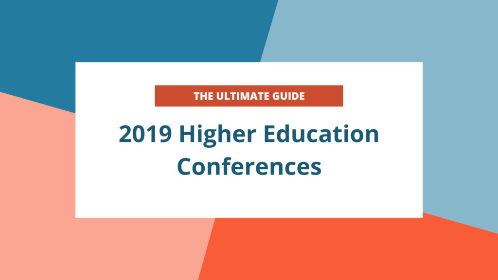Higher Education Conferences 2019