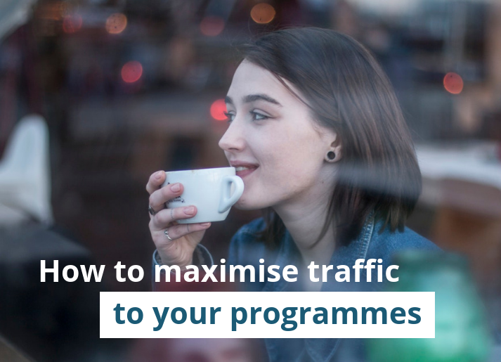 How to maximise traffic to your programmes